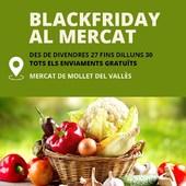 Avui és #blackfriday i el Mercat de Mollet us ofereix enviaments gratuïts per totes les comandes que es fagin del divendres 27 de novembre fins el dilluns 30 de novembre.   NO US PERDEU AQUESTA OPORTUNITAT!!